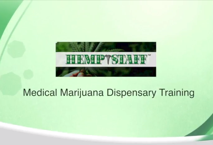 Medial Marijuana Dispensary Training